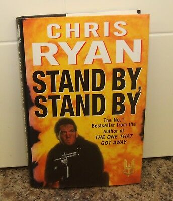 Stand By, Stand By - Chris Ryan Hardback 1996 1st Edition Signed Copy + Inscript • 10£