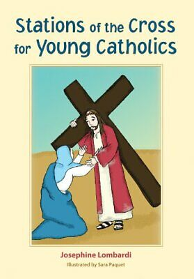 Stations Of The Cross For Young Catholics By Illustrated By Sara Paquet Book The • 36.99£