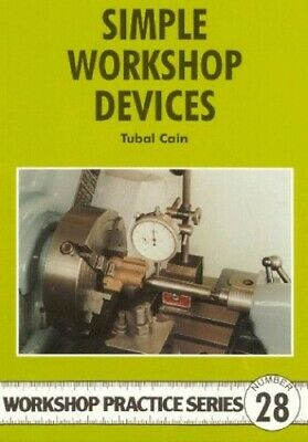 Simple Workshop Devices (Workshop Practice) By Cain, Tubal Paperback Book The • 6.49£