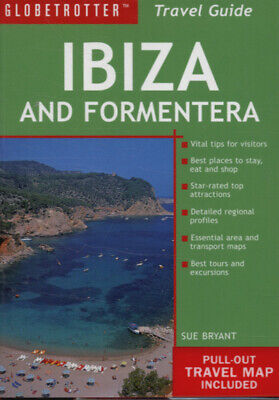Globetrotter : Guide & Map: Ibiza And Formentera By Sue Bryant (Paperback / • 7.48£