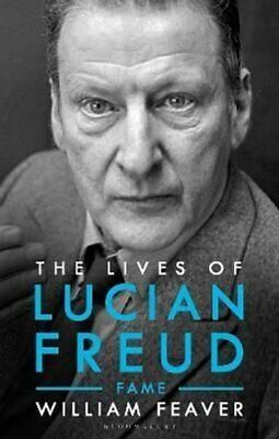 The Lives Of Lucian Freud FAME 1968 - 2011 By William Feaver 9781526603562 • 24.28£