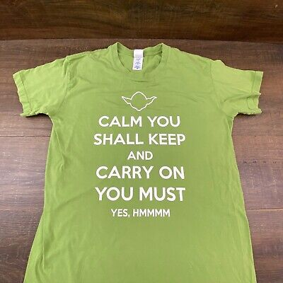 £7.18 • Buy Calm On Shall Keep & Carry On You Must Yes Hmmmm Yoda Green T-Shirt Size M B-403