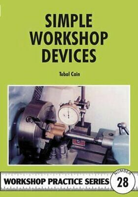 Simple Workshop Devices By Tubal Cain 9781854861504 | Brand New • 8.08£