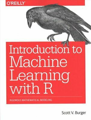 £26.13 • Buy Introduction To Machine Learning With R By Burger Scott 9781491976449