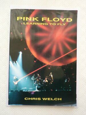 Pink Floyd : Learning To Fly, Chris Welch, Used; Good Book • 3.55£