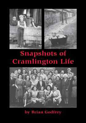 Snapshots Of Cramlington Life - Local History Book • 4.99£