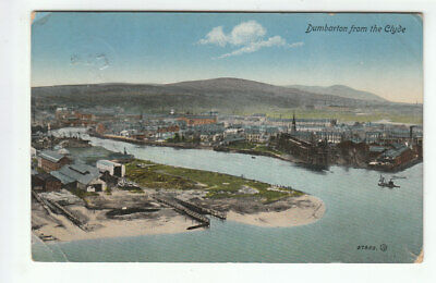 Dumbarton From The Clyde Lots Of Social History 1907 Anderson Lavender Hill • 2.50£