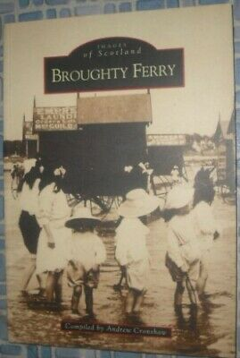 Broughty Ferry (Images Of Scotland) Paperback Book The Cheap Fast Free Post • 12.09£