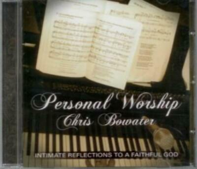 Chris Bowater : Bowater Chris - Personal Worship CD Expertly Refurbished Product • 6.99£