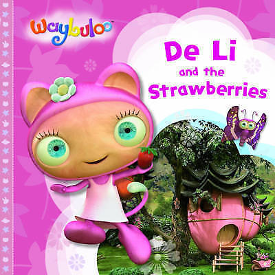De Li And The Strawberries (Waybuloo Story Books)Paperback Reduced Combined Post • 1.10£