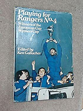 £17.96 • Buy Playing For Rangers Hardcover Ken Gallacher