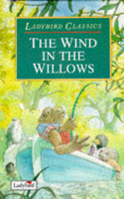 £1.74 • Buy Ladybird Classics: The Wind In The Willows By Kenneth Graham (Hardback)