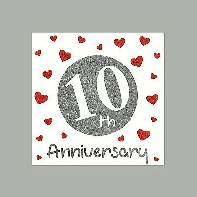 10th Special Wedding Anniversary Card - Quality Glittery Finish Love 10 Years • 1.45£