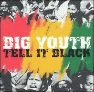Big Youth : Tell It Black CD Value Guaranteed From EBay's Biggest Seller! • 9.99£