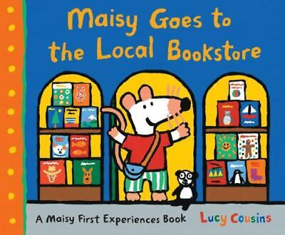 $8.51 • Buy Maisy Goes To The Local Bookstore: A Maisy First Experiences Book