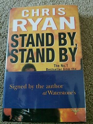 Chris Ryan SIGNED Book 'Stand By, Stand By,' • 7.50£