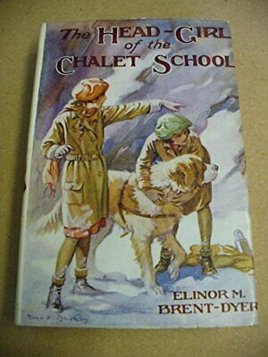 £27.99 • Buy Head Girl Of The Chalet School By Brent-Dyer, Elinor M. Hardback Book The Cheap