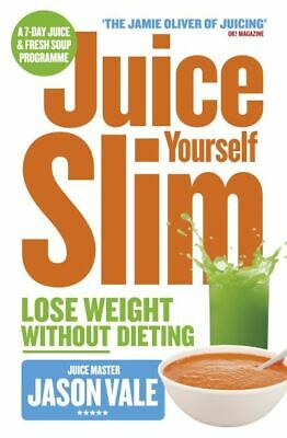 £3.16 • Buy Juice Yourself Slim: Lose Weight Without Dieting By Jason Vale (Paperback)