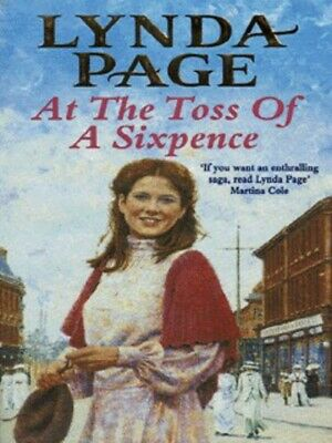 £2.58 • Buy At The Toss Of A Sixpence By Lynda Page (Paperback) Expertly Refurbished Product