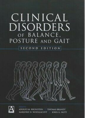 £4.99 • Buy Clinical Disorders Of Balance, Posture And Gait, 2Ed By Woollacott, M. Hardback