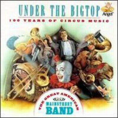 Great American Main Street Band : Under The Bigtop CD FREE Shipping, Save £s • 12.64£