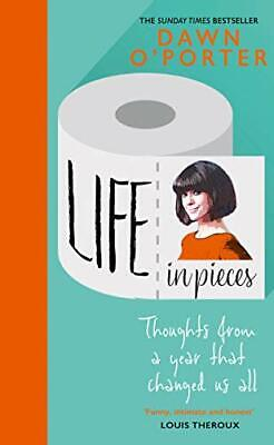 £3.59 • Buy Life In Pieces: From The Sunday Times Bestselling Author ... By O� Porter, Dawn