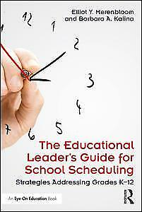 AU46.83 • Buy NEW BOOK The Educational Leader's Guide For School Scheduling By Elliot Y. Meren