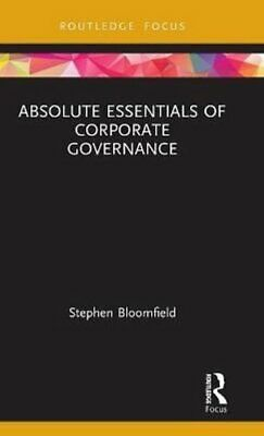 £40.70 • Buy Absolute Essentials Of Corporate Governance By Stephen Bloomfield 9780367361594