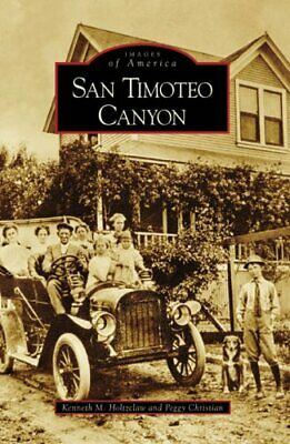 San Timoteo Canyon (Images Of America (Arcadia Publishing)) By Christian, Peggy • 37.99£