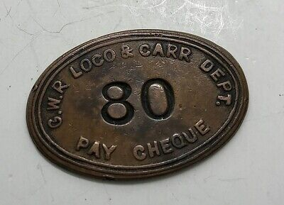 VINTAGE ORIGINAL GWR 80 CARRIAGE & LOCO DEPT RAILWAY BRASS PAY CHECK Token • 7.95£