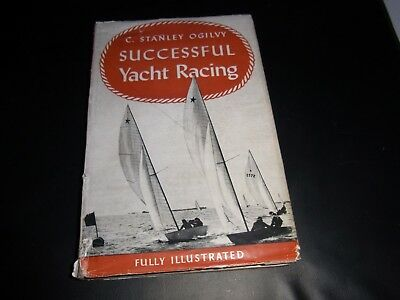 AU5 • Buy Vintage 1952 Successful Yacht Racing By C. Stanley Ogilvy    (1 St Edition)