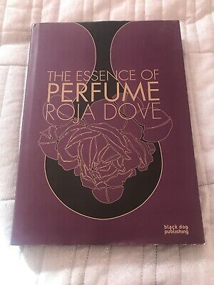 The Essence Of Perfume By Roja Dove Hardback, 2008 Edition  Collector Book • 60£