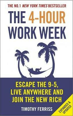AU25.75 • Buy The 4-Hour Work Week : Escape The 9-5 By Timothy Ferriss Book NEW Free Post
