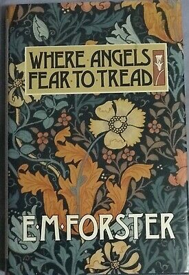 WHERE ANGELS FEAR TO TREAD E M Forster 1994 Hardback + Dust Jacket BCA As New • 9.99£
