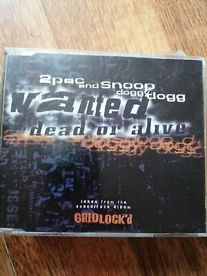 2Pac And Snoop Doggy Dogg – Wanted Dead Or Alive - Three Track CD Single • 0.99£