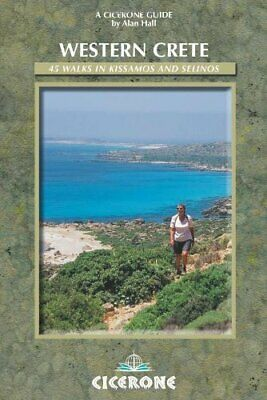 Western Crete: 45 Walks In Kissamos And Selinos: Walking In The Kissamos (Cicer • 13.80£