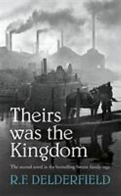 Theirs Was The Kingdom Paperback R. F. Delderfield • 4.70£