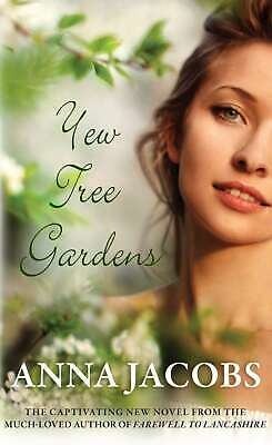 Yew Tree Gardens: The Touching Conclusion To The Wiltshire Girls Series, Anna Ja • 4.68£