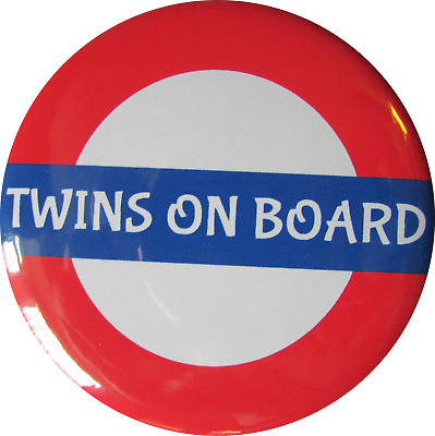 BABY TWINS ON BOARD Badge, LARGE 55mm Pin Or Clip • 2.40£