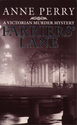Farriers' Lane (A Victorian Murder Mystery), Anne Perry, Used; Good Book • 3.29£