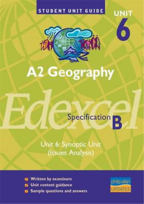 £3.82 • Buy A2 Geography Unit 6 Edexcel Specification B: Synoptic Unit (Issues Analysis): Un