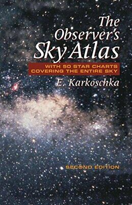 The Observers Sky Atlas With 50 Star Charts Covering The Entire Sky • 13.59£