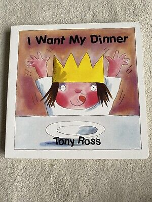 I Want My Dinner Tony Ross Unwanted Gift New My Little Princess Children's Book • 3.80£