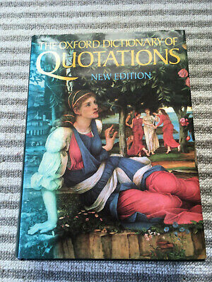 The Oxford Dictionary Of QUOTATIONS New Edition 4th 1992 Hardback Book • 0.99£