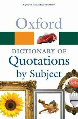 Oxford Dictionary Of Quotations By Subject By Susan Ratcliffe 9780199567065 • 11.43£