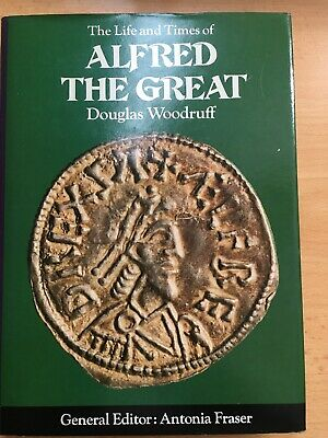 The Life And Times Of Alfred The Great Douglas Woodruff Hardback Book • 2.55£