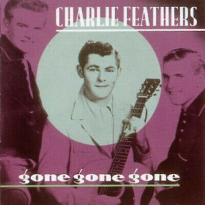 £21.64 • Buy CD Charlie Feathers Gone Gone Gone King Masters