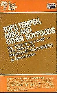 Tofu, Tempeh, Miso And Other Soyfoods Paperback Richard Leviton • 4.70£