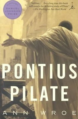 £4.01 • Buy Pontius Pilate (Modern Library Paperbacks), Excellent, Wroe, Ann Book
