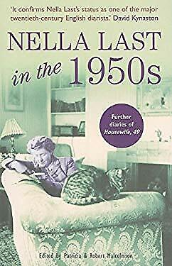 Nella Last In The 1950s : The Further Diaries Of Housewife, 49 Paperback • 11.04£
